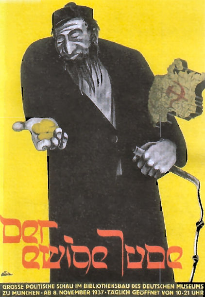 A poster for the Eternal Jews Exhibition...